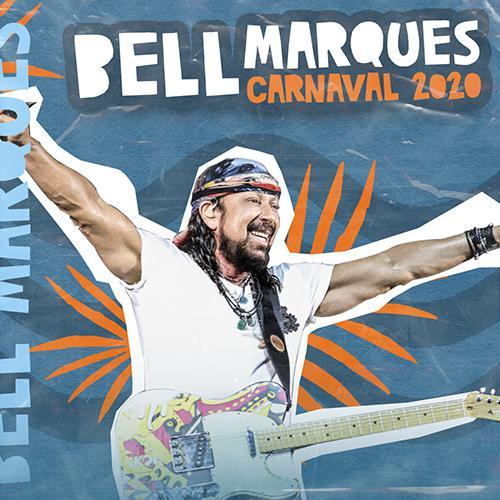 Bell Marques - Seleção de Carnaval - 2020