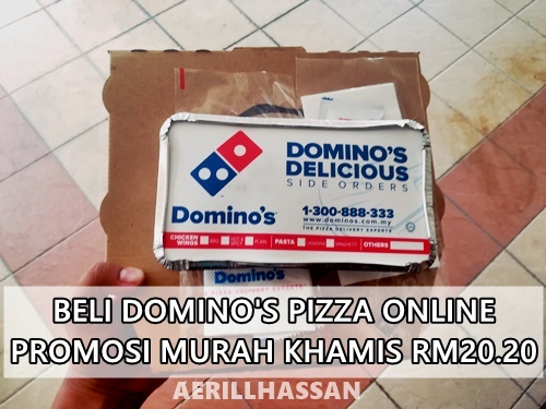 Beli Dominos Pizza Online Promosi Murah Hari Khamis RM20.20