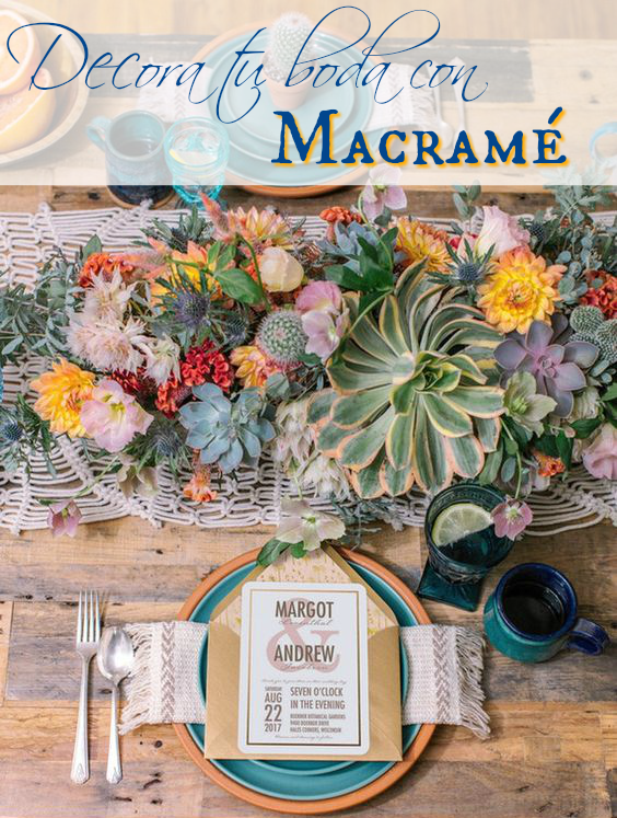 decora tu boda con macrame - wedding -  blog mi boda