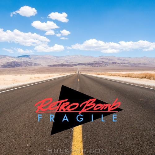 Retro Bomb – Fragile – Single