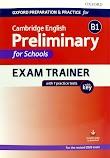 (PDF+CD) Oxford - B1 Preliminary For Schools Exam Trainer (2020)