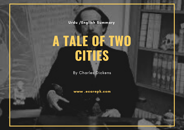 A Tale of Two Cities English // Urdu Summary By Charles Dickens