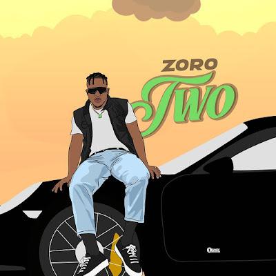 Zoro – Two (prod. Kezyklef and Camo Blaizz) Mp3 Free Download