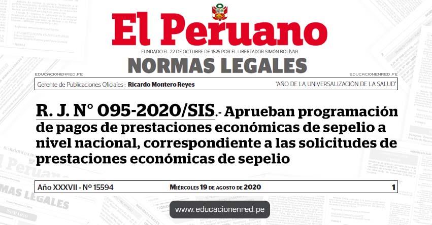R. J. N° 095-2020/SIS.- Aprueban programación de pagos de prestaciones económicas de sepelio a nivel nacional, correspondiente a las solicitudes de prestaciones económicas de sepelio
