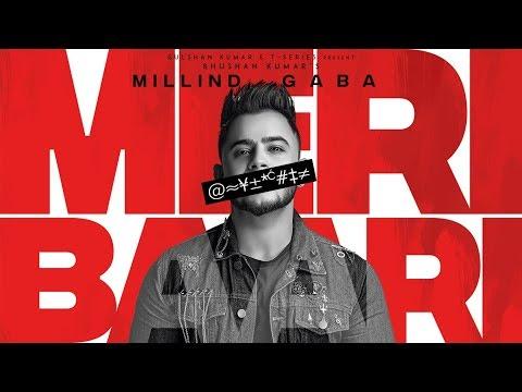 मेरी बारी Meri Baari – Millind Gaba