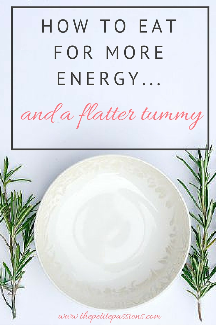 How to eat for more energy and a flatter tummy