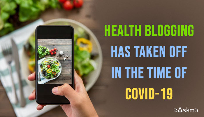 Health Blogging Has Taken Off In the Time of COVID-19: eAskme