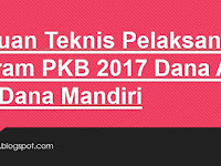 Panduan Teknis Pelaksanaan Program PKB 2017 Dana APBD Atau Dana Mandiri