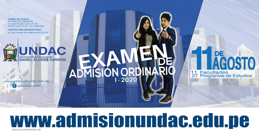Resultados UNDAC 2020-1 (Domingo 11 Agosto) Lista Ingresantes Examen General Admisión Ordinario - Universidad Nacional Daniel Alcides Carrión | www.admisionundac.edu.pe | www.undac.edu.pe