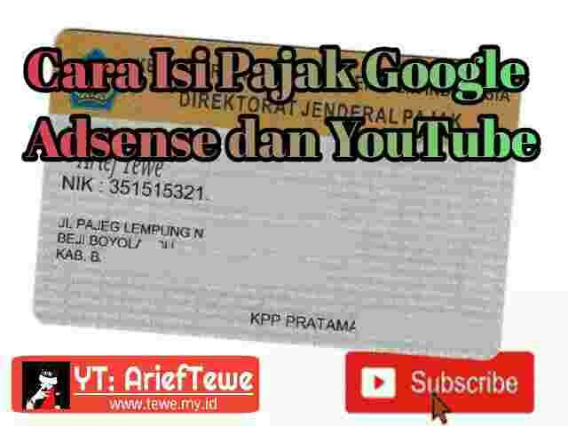 Cara Isi Pajak Google Adsense Dan YouTube