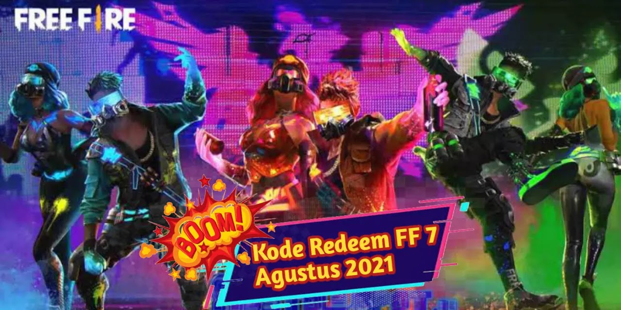 Kode Redeem FF 7 Agustus 2021