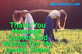 thank you sister message and wishes