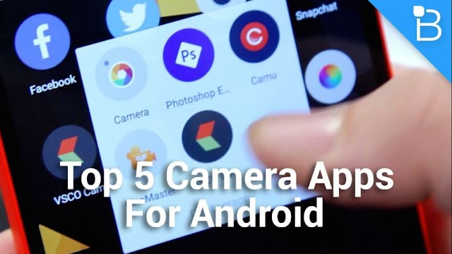 5 Best Camera Apps for Android to click on the quality snap