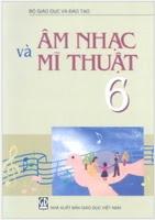 Sách Giáo Khoa Âm Nhạc Và Mỹ Thuật Lớp 6