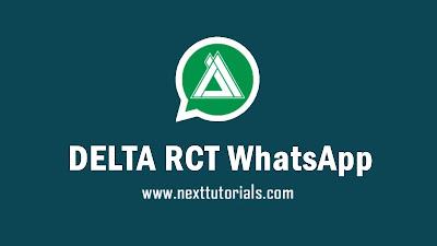 DELTA RCT WhatsApp v3.6.3 apk Latest Version Android,instal Aplikasi DELTA RCT WA Anti Banned Terbaru 2021,tema delta rct whatsapp keren anti blokir