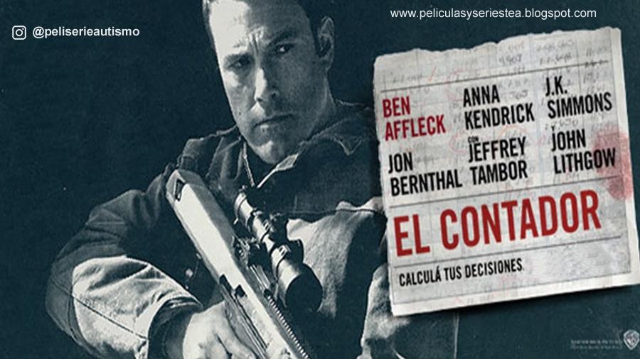 Películas y series sobre Autismo y Asperger: El Contador - 2016