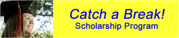 Catch a Break! Scholarship