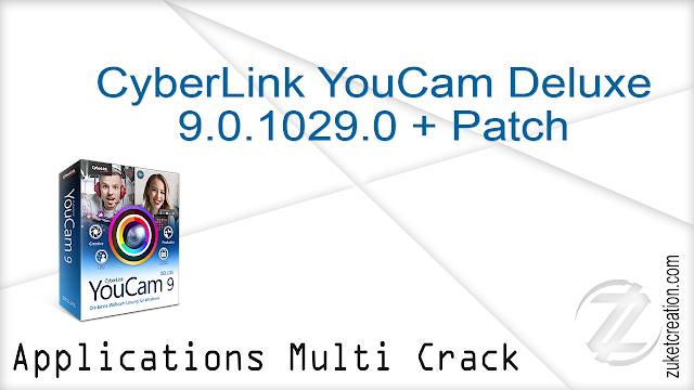 CyberLink YouCam Deluxe 9.0.1029.0 + Patch