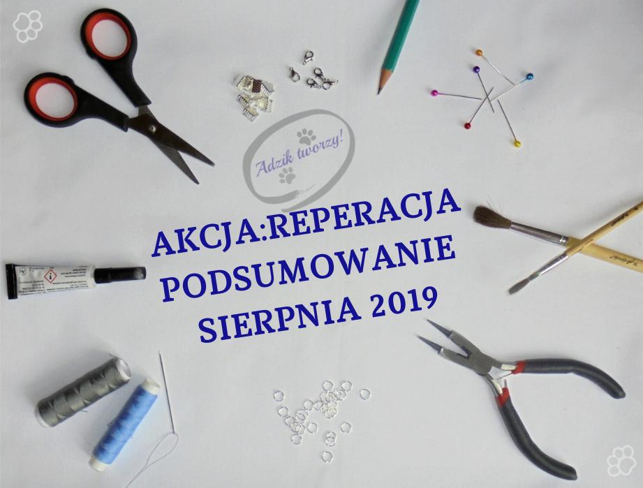Akcja:Reperacja u Adzika - podsumowanie sierpień 2019