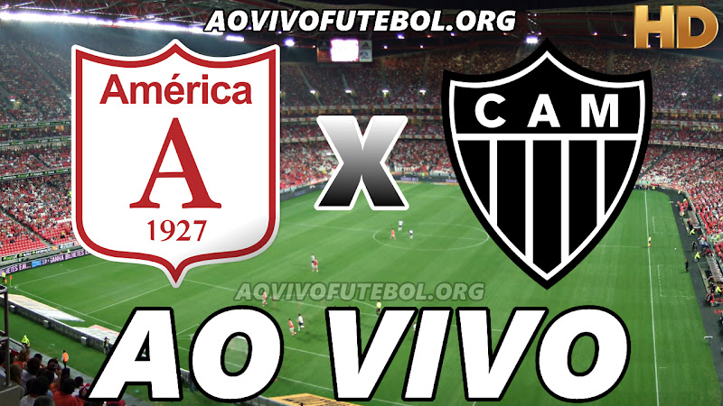 América de Cali x Atlético Mineiro Ao Vivo Hoje em HD