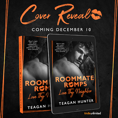Cover Reveal – Love Thy Neighbor:  Roommate Romps by Teagan Hunter