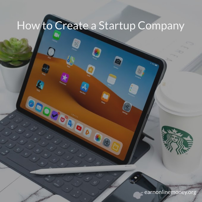 How to Create a Startup Company