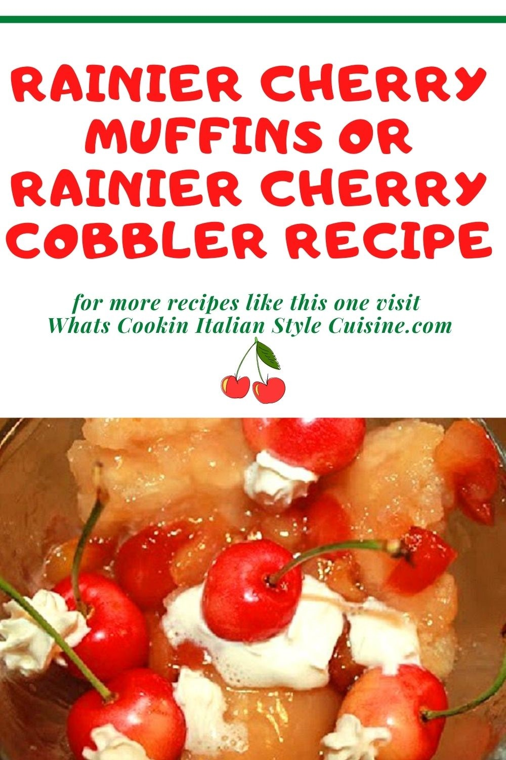 this is a pin for later how to make Rainier Cherry Cobbler friom scratch