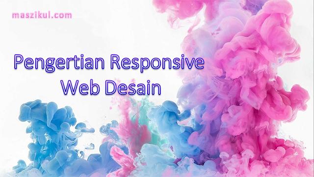Pengertian Responsive Web Desain