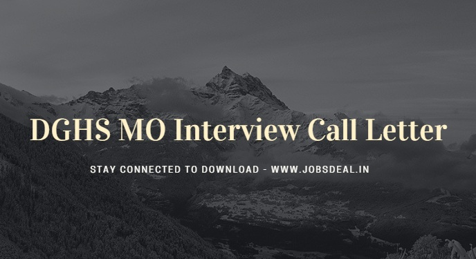 DGHS MO Interview Call Letter 2017