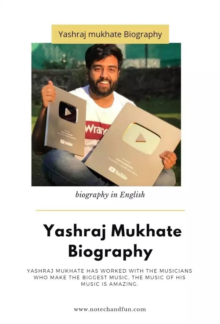 Yashraj mukhate biography in English