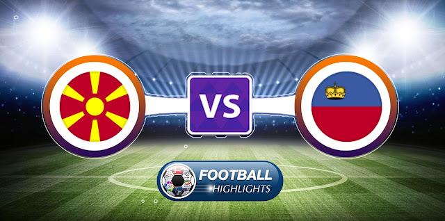 Macedonia FYR vs Liechtenstein – Highlights
