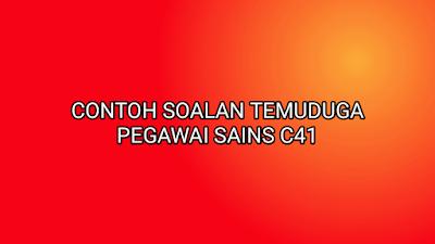 Contoh Soalan Temuduga Pegawai Sains C41 2019