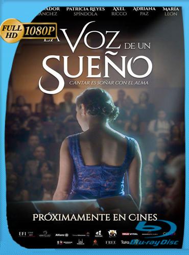 La Voz De Un Sueño (2016) HD [1080p] Latino [GoogleDrive] TeslavoHD