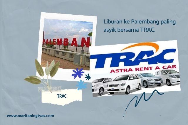 liburan ke Palembang bersama TRAC