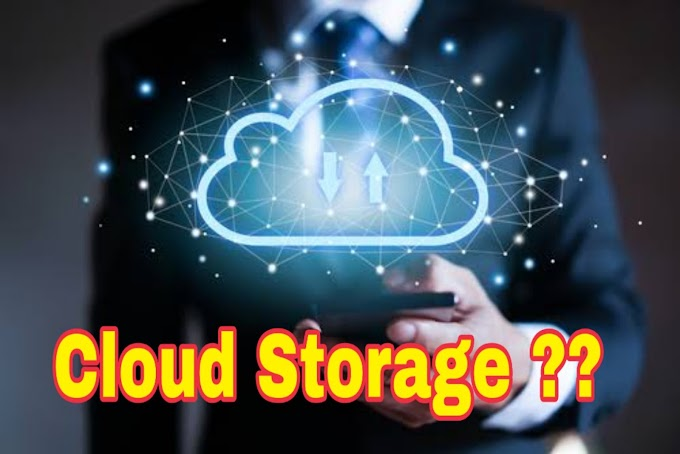 Cloud storage क्या है ? Cloud Storage के क्या क्या फायदे हैं ? Best Free online data storage.
