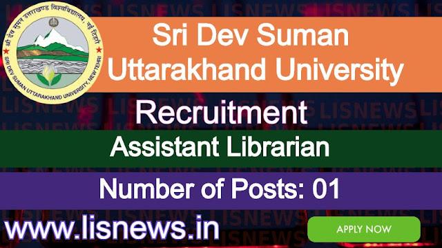Post of Assistant Librarian at Sri Dev Suman Uttarakhand University
