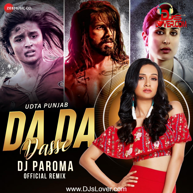 Da Da Dase Official Remix DJ Paroma Bollywood song