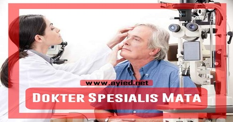 Tips Memilih Dokter Spesialis Mata