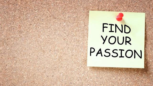 Temukan Passionmu Sekarang Juga