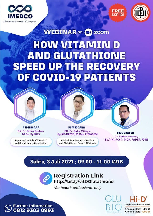 """(FREE 3 SKP IDI) Webinar   *""""How Vitamin D and Glutathione Speed Up The Recovery of Covid-19 Patients""""*"""