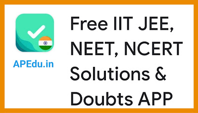 Free IIT JEE , NEET , NCERT Solutions & Doubts APP
