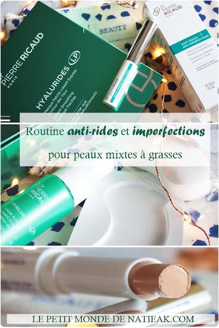 Dr Pierre Ricaud : la routine anti-rides et anti imperfections des peaux mixtes à grasses