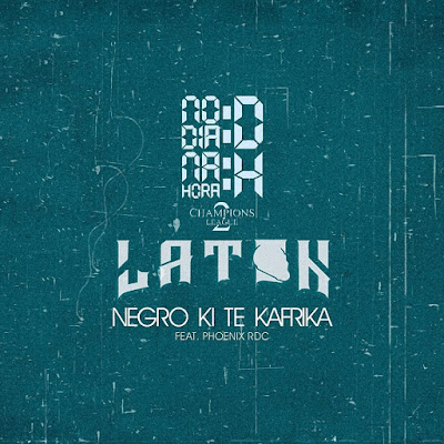NDDNHH & LATON Feat. Phoenix RDC - Negro ki te kafrika (Afro Pop) Download Mp3