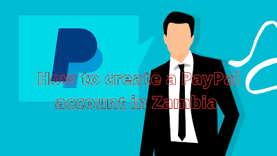 How to create a paypal account in zambia