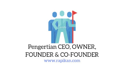 Pengertian ceo dan founder serta perbedaannya