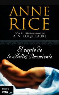 Libro El rapto de la Bella Durmiente, de Anne Rice - Cine de Escritor