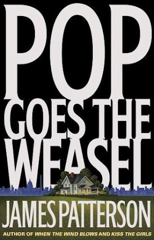 James Patterson - Pop Goes the Weasel PDF