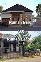 Pilih Rumah Baru Atau Rumah Second