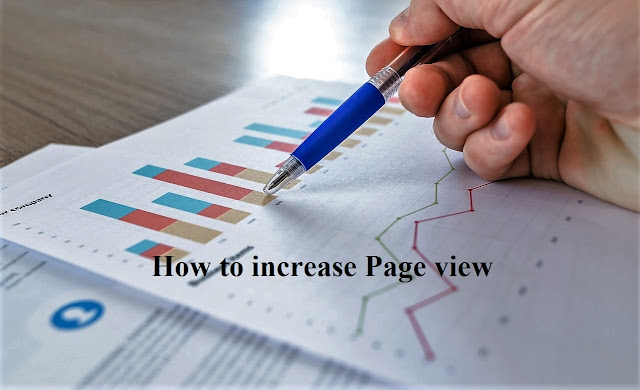 Increase Page View And get Traffic Of The Blog?