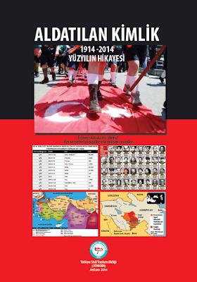 Tam Metin: GÜRBÜZ MIZRAK - ALDATILAN KİMLİK 1914 - 2014 YÜZYILIN HİKÂYESİ